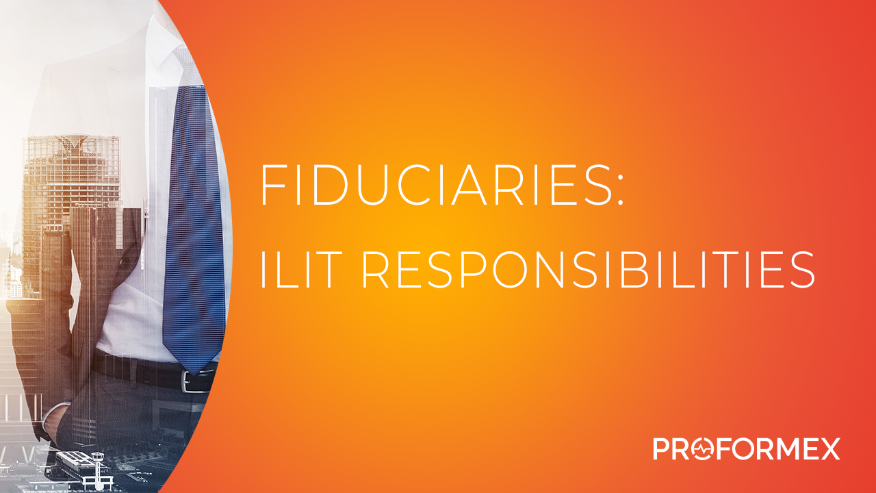Fiduciaries - ILIT Responsibilities THUMBNAIL