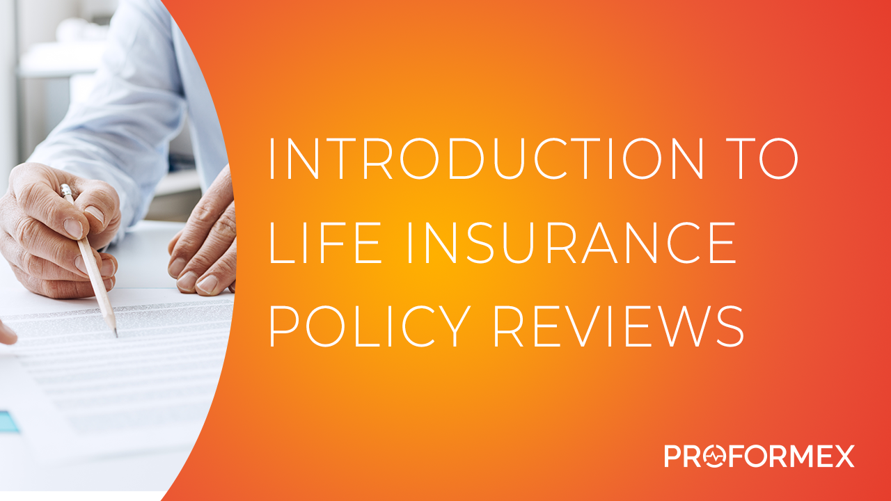 Introduction to Life Insurance Policy Reviews Thumbnail