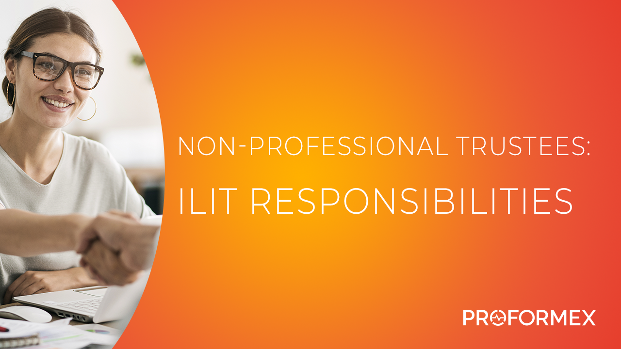 Non Professional Trustees - ILIT Responsibilities Thumbnail