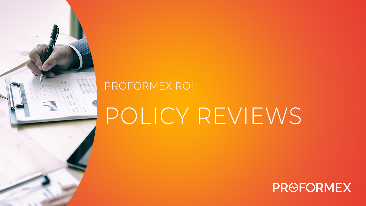 Proformex ROI_Policy Reviews