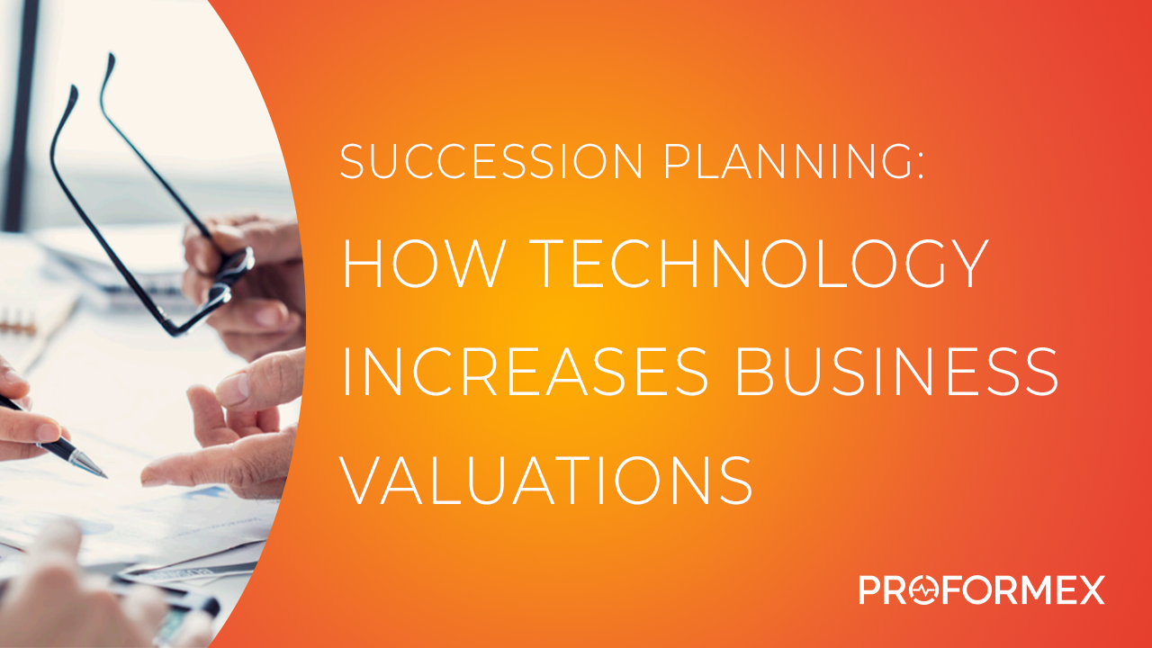 Succession Planning - How technology increases business valuations THUMBNAIL