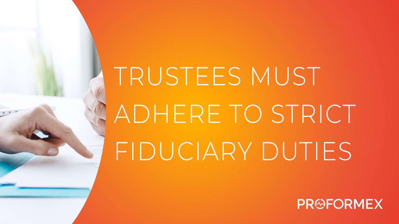 Trustees Must Adhere to Strict Fiduciary Duties _ Thumbnail